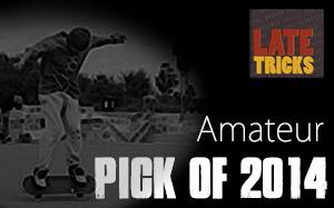 Pick of 2014 Amateur Freestyle Skateboarding